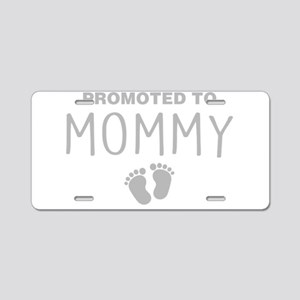 Promoted To Mommy Aluminum License Plate